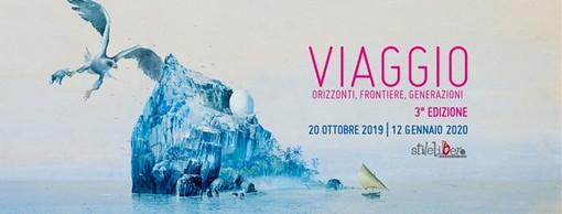 """""""Viaggio - Orizzonti, frontiere, generazioni - 2019"""", tutto il programma della 3a edizione"""