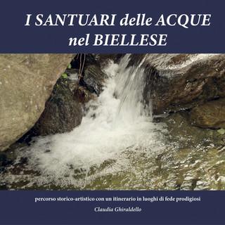 Un libro tra fede e storia: I Santuari delle Acque nel Biellese